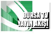 Bursa TV - Yayın Akışı