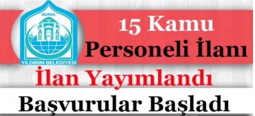 Bursa Yıldırım Kaymakamlığı 15 Kamu Personeli Alımı İlanı Yayımlandı!