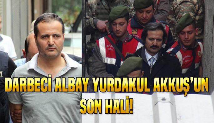 Bursa'daki Darbeci Albay Yurdakul Akkuş hakim karşısında