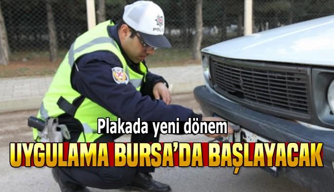 Plakalar için yeni dönem Bursa'da başlıyor
