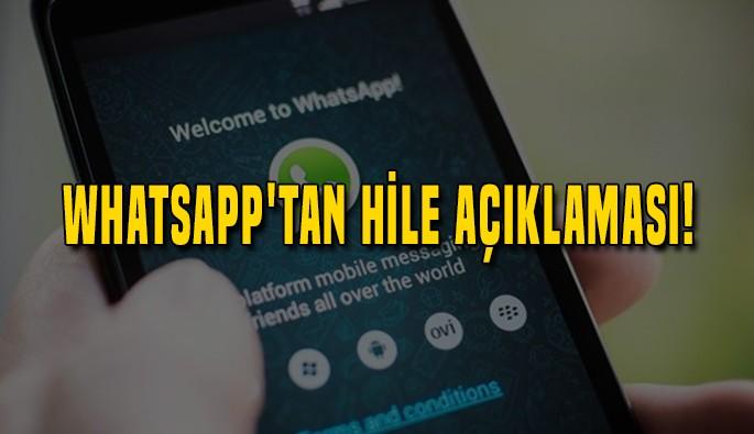 WhatsApp'tan hile açıklaması