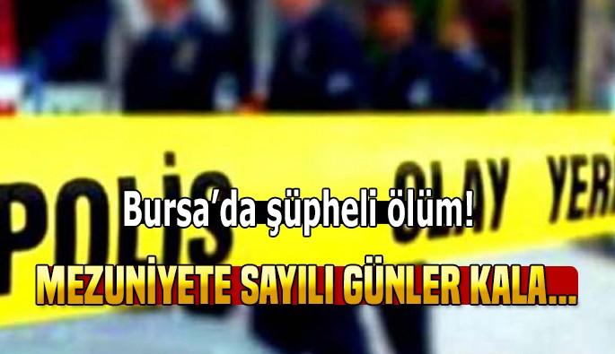 Bursa'da üniversiteli genç kızın şüpheli ölümü