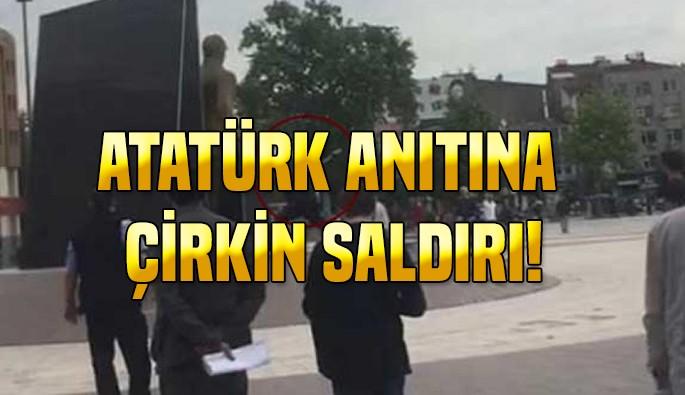 Atatürk anıtına çirkin saldırı!