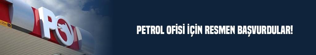 Petrol Ofisi için resmen başvurdular!