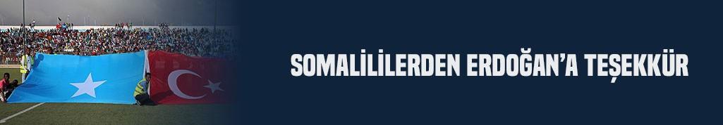 Somalililerden Erdoğan'a teşekkür