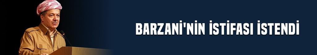 Barzani'nin istifası istendi