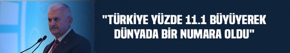 """""""Türkiye yüzde 11.1 büyüyerek dünyada bir numara oldu"""""""