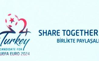 EURO 2024 adaylık sloganımız: 'Birlikte paylaşalım'