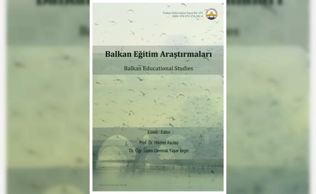 Trakya Üniversitesi öğretim üyelerinin kitabı yayımlandı