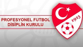 PFDK'dan üç Süper Lig ekibine ceza