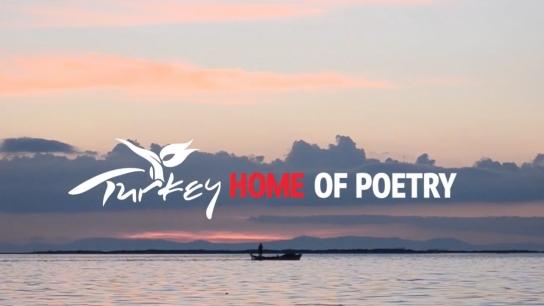 """Türkiye'nin yeni uluslararası tanıtım filmi """"Home of Poetry"""" yayında"""
