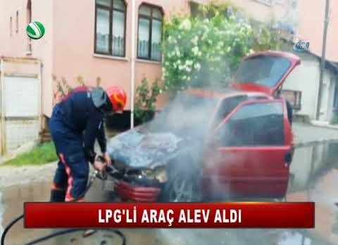 LPG'li araç alev aldı