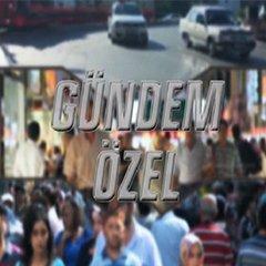 GÜNDEM ÖZEL