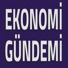 EKONOMİ GÜNDEMİ