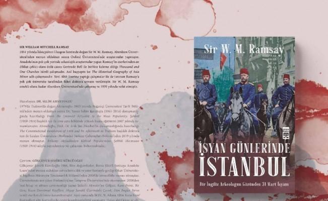 Bir İngiliz Antropoloğun Gözünden 31 Mart Olayları ve İstanbul