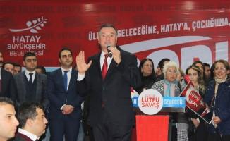 """Hatay Büyükşehir Belediye Başkanı Savaş: """"Atalarımızdan almış olduğumuz bayrağı geleceğe huzur içerisinde taşımak için adayız"""""""