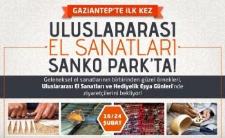 Uluslararası el sanatları, Gaziantep'te ilk kez SANKO Park'ta