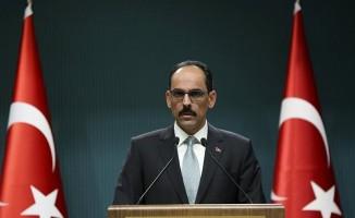 """Cumhurbaşkanlığı Sözcüsü İbrahim Kalın: """"Türkiye'ye dönük tehdit dilinin ters tepeceğini açıkça ilettik. Tek taraflı dayatmacı söylemleri kabul etmemiz söz konusu değil."""""""