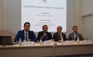 """""""Eskişehir'in Sağlık Turizmi Potansiyeli"""" paneli"""