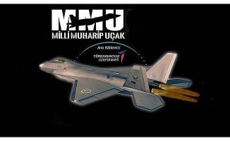 Milli savaş uçağı dünya sahnesine böyle çıkacak .