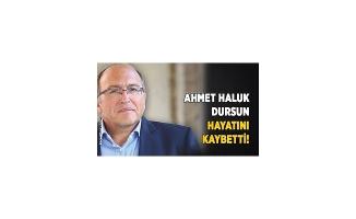 trafik kazasında hayatını kaybeden Kültür ve Turizm Bakan Yardımcısı Prof. Dr. Ahmet Haluk Dursun ..