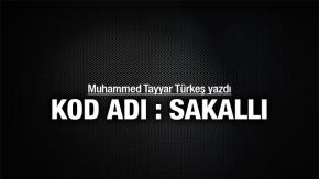 Muhammed Tayyar Türkeş : KOD ADI: SAKALLI