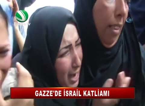 GAZZE'DE İSRAİL KATLİAMI