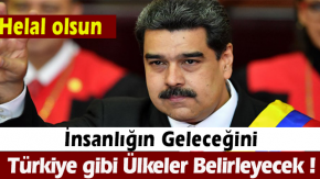 Nicolas Maduro : quot;İnsanlığın geleceğini Çin, Rusya, Türkiye ve İran gibi ülkeler belirleyecekquot;